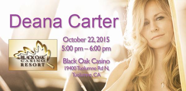 BlackOak Casino Deana Carter